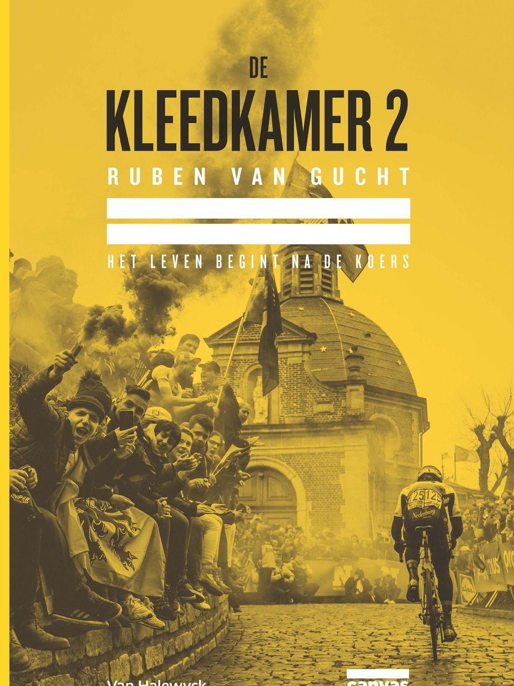 De Kleedkamer 2 / Ruben Van Gucht / ISBN 978-94-6131-980-7 / 22,5 euro, /